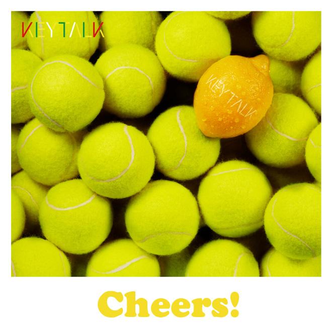 KEYTALK 「Cheers!」
