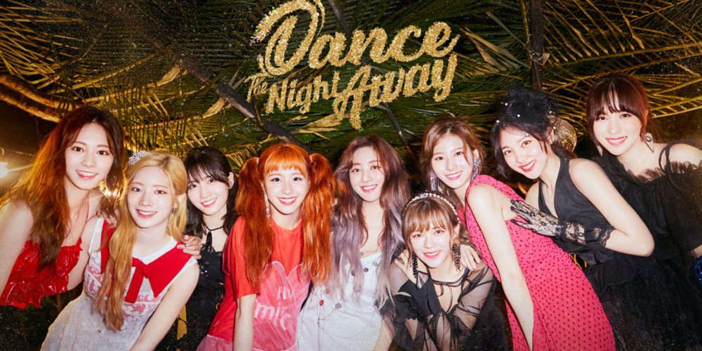 TWICE「Dance The Night Away」