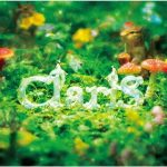 ClariS (クラリス)「CheerS」