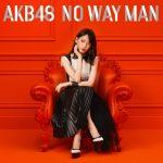 AKB48-NO WAY MAN