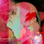 TK from 凛として時雨「katharsis」