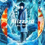 三浦大知「Blizzard」